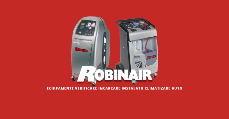 Robinair - oferta echipamente verificare si incarcare instalatii climatizare auto